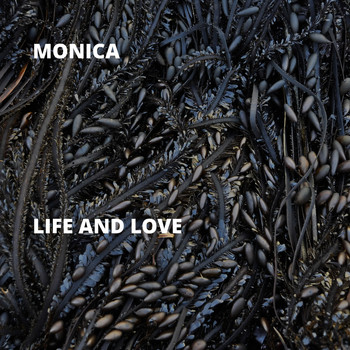 Monica - Life and Love