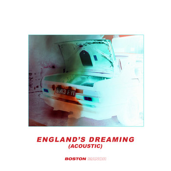 Boston Manor - Englands Dreaming (Acoustic)