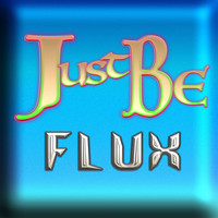 Flux - Just Be