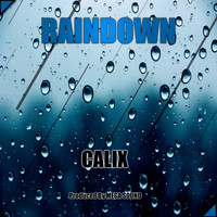 Calix - Raindown
