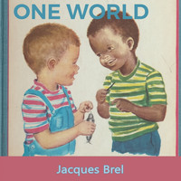 Jacques Brel - One World