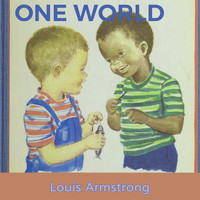 Louis Armstrong - One World