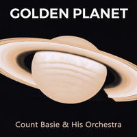 Count Basie & His Orchestra - Golden Planet