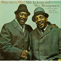 Wes Montgomery - Bag Meets Wes, and Full House