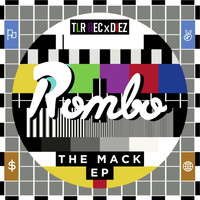 Rombo / - The Mack EP