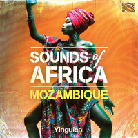 Yinguica - Sounds of Africa: Mozambique