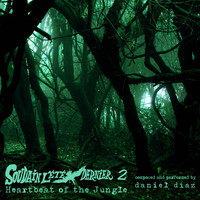 Daniel Diaz - Soudain L'Été Dernier 2: Heartbeat of the Jungle