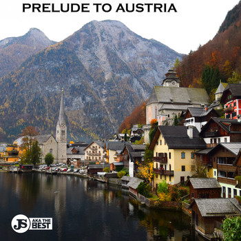 JS aka The Best - Prelude to Austria