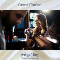 Carmen Cavallaro - Swingin' Easy (Analog Source Remaster 2019)
