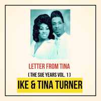 Ike & Tina Turner - Letter from Tina (The Sue Years Vol. 1)