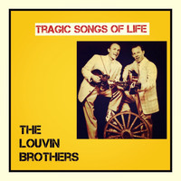 The Louvin Brothers - Tragic Songs of Life (Explicit)