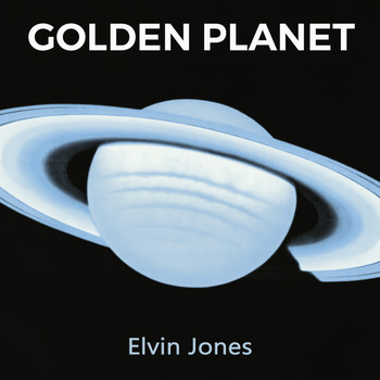 Elvin Jones - Golden Planet