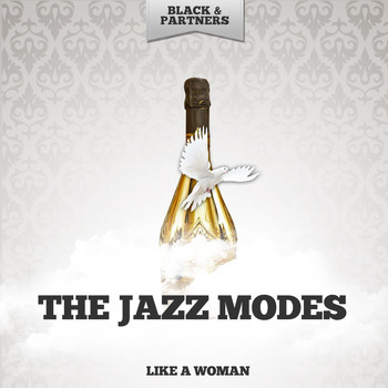 The Jazz Modes - Like A Woman