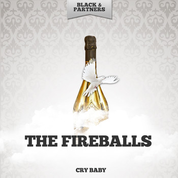 The Fireballs - Cry Baby