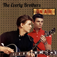 The Everly Brothers - On Air