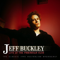 Jeff Buckley - Live at the Phoenician Club