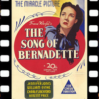 Alfred Newman - The Song Of Bernadette (Soundtrack Suite 1943)