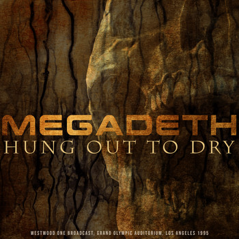 Megadeth - Hung Out to Dry