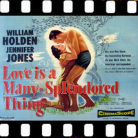 Alfred Newman - Love Is A Many Splendored (Soundtrack Suite 1955)