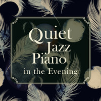 Relaxing BGM Project - Quiet Jazz Piano in the Evening