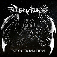 Fallen Asunder - Indoctrination
