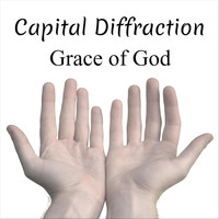 Capital Diffraction - Grace of God