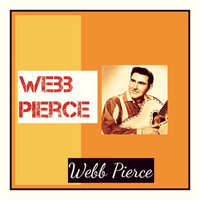 Webb Pierce - Webb Pierce