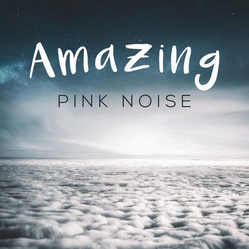 White Noise - Amazing Pink Noise