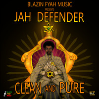 Jah Defender - Clean and Pure