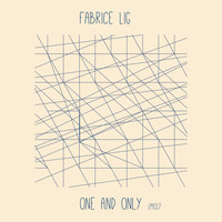 Fabrice Lig - One and Only