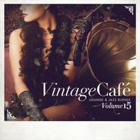Various Artists - Vintage Café: Lounge and Jazz Blends (Special Selection), Vol. 15