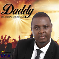 Daddy - For the King and His Kingdom