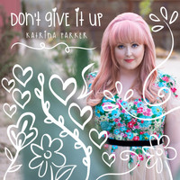 Katrina Parker - Don't Give It Up