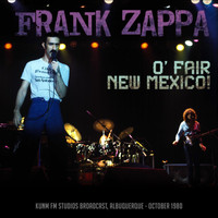Frank Zappa - O' Fair New Mexico! (Live 1980)