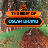 Oscar Brand - The Best of Oscar Brand