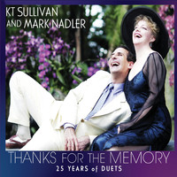 Mark Nadler & Kt Sullivan - Thanks for the Memory