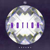 NotioN - Dreams