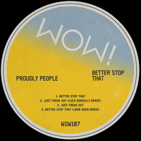 Proudly People - Better Stop That
