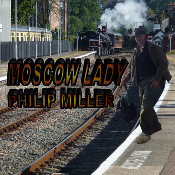 Philip Miller - Moscow Lady