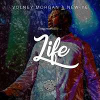 Volney Morgan & New-Ye - Empoweredby Life