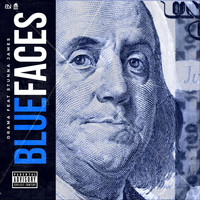 Drama - Blue Faces (feat. Stunna James) (Explicit)