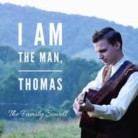The Family Sowell - I Am the Man, Thomas