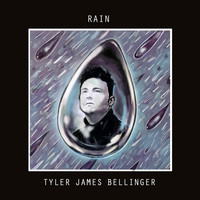 Tyler James Bellinger - Rain