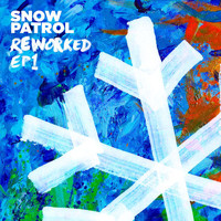 Snow Patrol - Reworked (EP1)