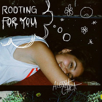 Alessia Cara - Rooting For You