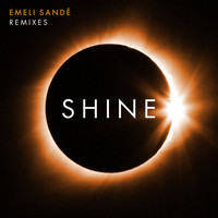 Emeli Sandé - Shine (Remixes)