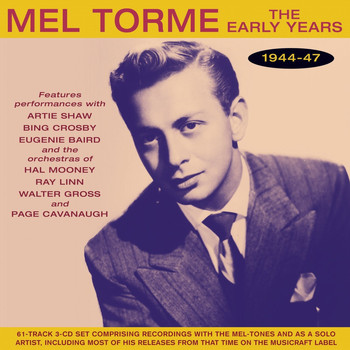Mel Torme - The Early Years 1944-47