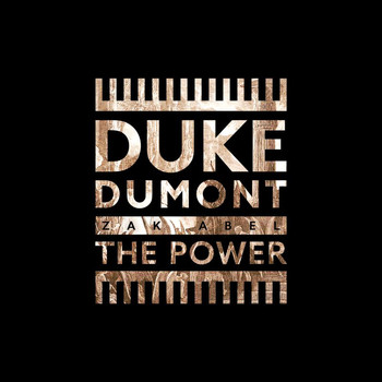 Duke Dumont - The Power
