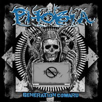 Phobia - Generation Coward (Explicit)