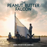 Various Artists - The Peanut Butter Falcon (Original Motion Picture Soundtrack)